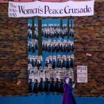 Poster #4: The Women's Peace Crusade, 1916 – 1918